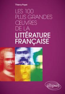 Les 100 plus grandes œuvres de la littérature française