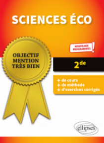 Sciences éco - Seconde - conforme aux nouveaux programmes de la réforme du BAC
