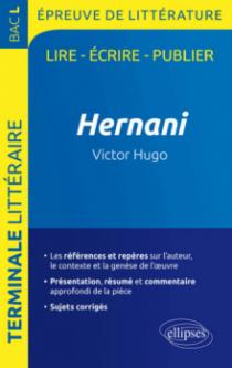 Hernani, Victor Hugo - BAC L 2020 - Épreuve de littérature