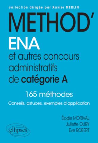 Méthod'ENA. Et autres concours administratifs de catégorie A