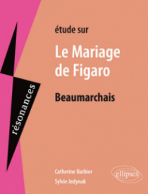Beaumarchais, Le Mariage de Figaro