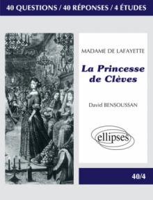 Lafayette (Madame de), La Princesse de Clèves