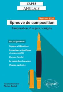 CAPES Anglais - Epreuve de composition - Session 2020 - Préparation et sujets corrigés