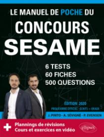 Le Manuel de POCHE du concours SESAME (écrits + oraux) - 60 fiches, 6 tests, 500 questions + corrigés en vidéo - Édition 2020