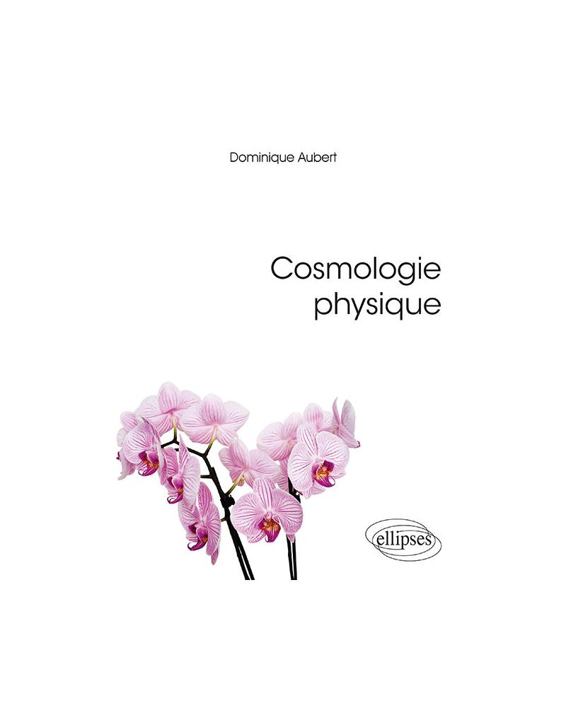 Cosmologie physique