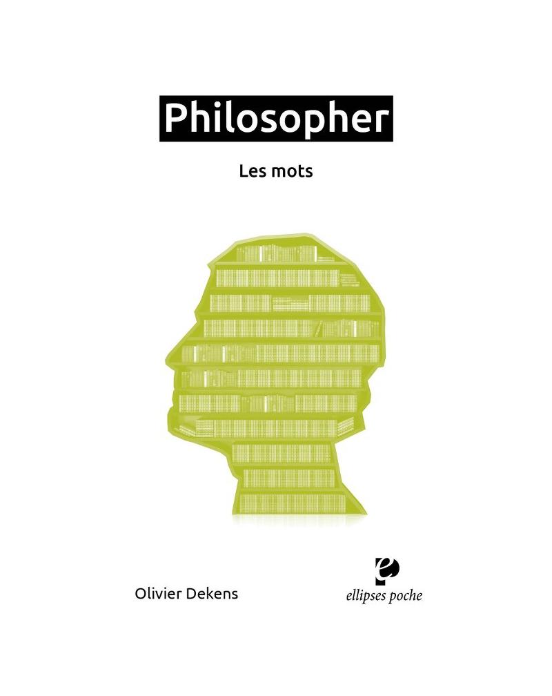 Philosopher. Les mots