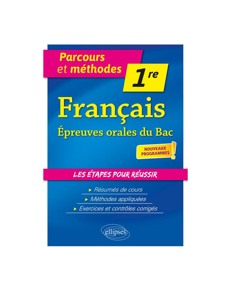 Français - Première - Épreuves orales du bac - nouveaux programmes