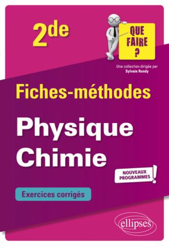 Physique-chimie - Seconde - nouveaux programmes