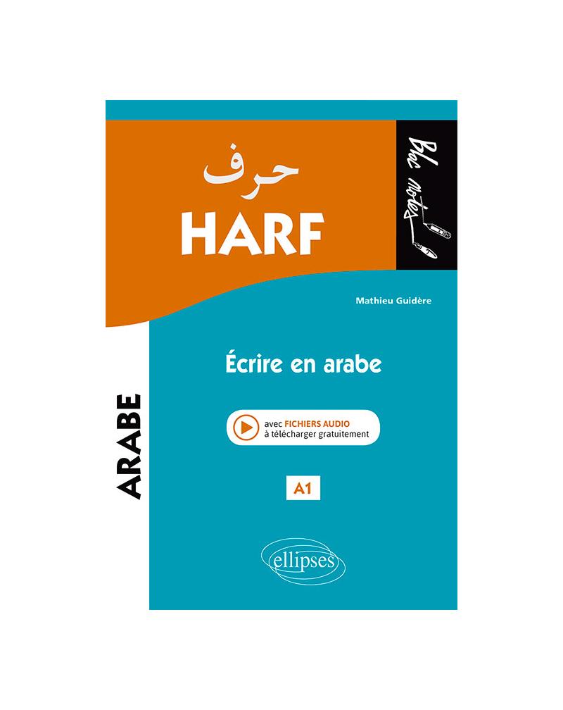 Harf. Écrire en arabe. A1 (niveau 1)