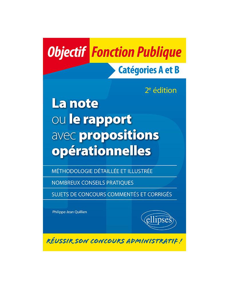 La note ou le rapport avec propositions opérationnelles. Catégories A et B - 2e édition
