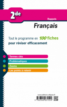 Français - Seconde - Tout le programme en 100 fiches - Nouveaux programmes