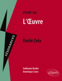 Étude sur Émile Zola, L'Œuvre