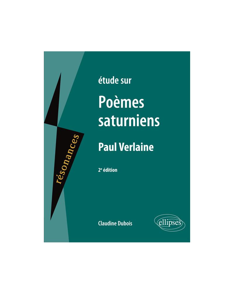 Étude sur Poèmes saturniens, Paul Verlaine, 2e édition