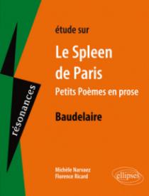 Étude sur Baudelaire Le Spleen de Paris, Petits Poèmes en prose