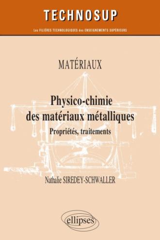 Matériaux - Physico-chimie des matériaux métalliques - Propriétés, traitements - Niveau B