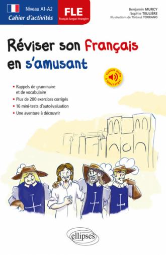 FLE. Cahier d'activités. Réviser son français langue étrangère en s'amusant. A1-A2  (avec fichiers audio)