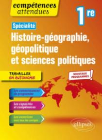 Histoire-géographie, géopolitique et sciences politiques - Première - nouveaux programmes