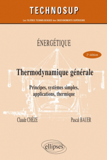 Énergétique - Thermodynamique générale - Principes, systèmes simples, applications, thermique - Niveau B