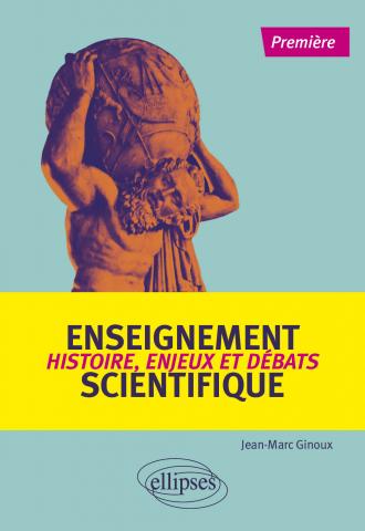 Enseignement scientifique : Histoire, enjeux et débats - Première