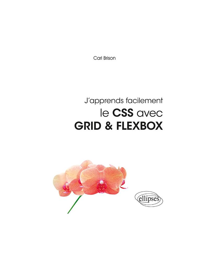 J'apprends facilement le CSS avec GRID & FLEXBOX