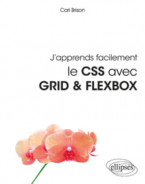 J'apprends facilement le CSS avec GRID & FLEXBOX