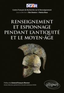 Renseignement et espionnage pendant l'Antiquité et le Moyen-Âge