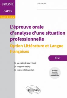 L'épreuve orale d'analyse d'une situation professionnelle - Option Littérature et Langue françaises - Capes de Lettres