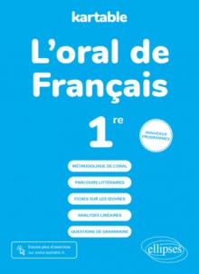 L'oral de français - Première - nouveaux programmes