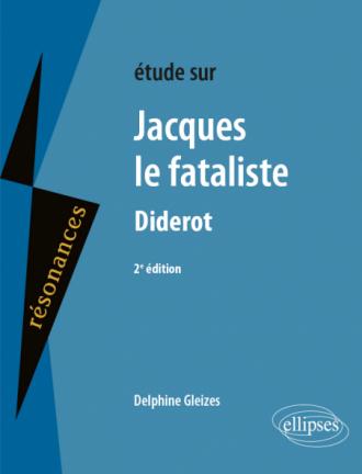 Denis Diderot, Jacques le Fataliste - 2e édition