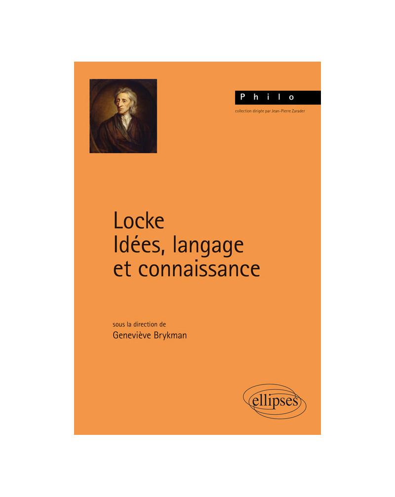 Locke. Idées, langage et connaissance