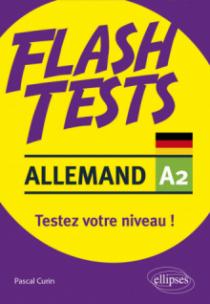 Allemand. Flash Tests. A2. Testez votre niveau d'allemand !