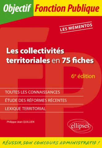 Les collectivités territoriales en 75 fiches - 6e édition