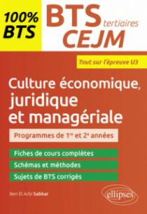 BTS tertiaires - CEJM - Culture économique, juridique et managériale - U3