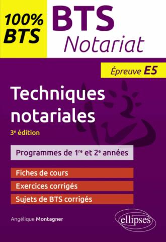 BTS notariat - Techniques notariales - 3e édition