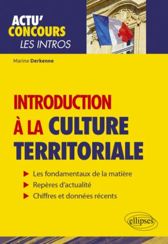 Introduction à la culture territoriale - Connaissances essentielles et problématiques actuelles
