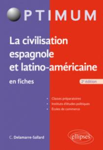 La civilisation espagnole et latino-américaine en fiches - 2e édition