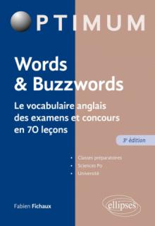 Words & Buzzwords - le vocabulaire anglais des examens et concours en 70 leçons - 3e édition