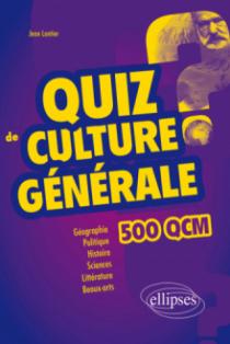 Quiz de Culture Générale - 500 QCM