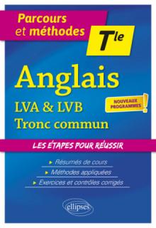 Anglais - Terminale - LVA & LVB - Tronc commun - Nouveaux programmes