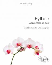 Python - Apprentissage actif - Pour l'étudiant et le futur enseignant