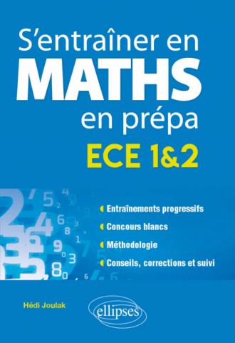 S'entraîner en mathématiques en prépa - ECE 1&2