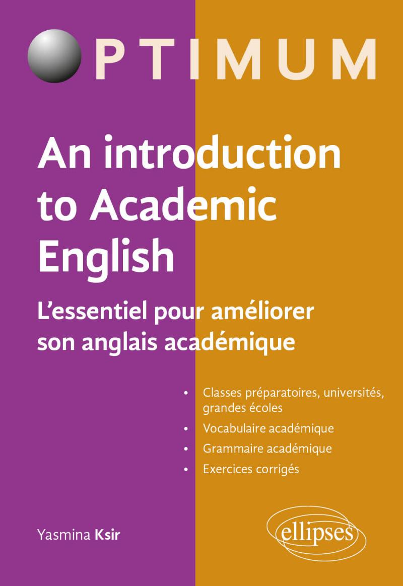An Introduction to Academic English - L'essentiel pour améliorer son anglais académique