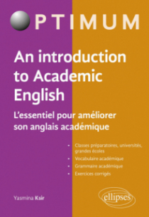 An Introduction to Academic English - L'essentiel pour améliorer son anglais académique