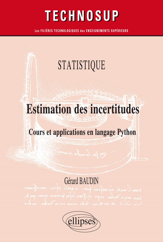 Statistique - Estimation des incertitudes - Cours et applications en langage Python