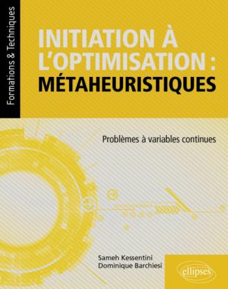 Initiation à l'optimisation : métaheuristiques - Problèmes à variables continues
