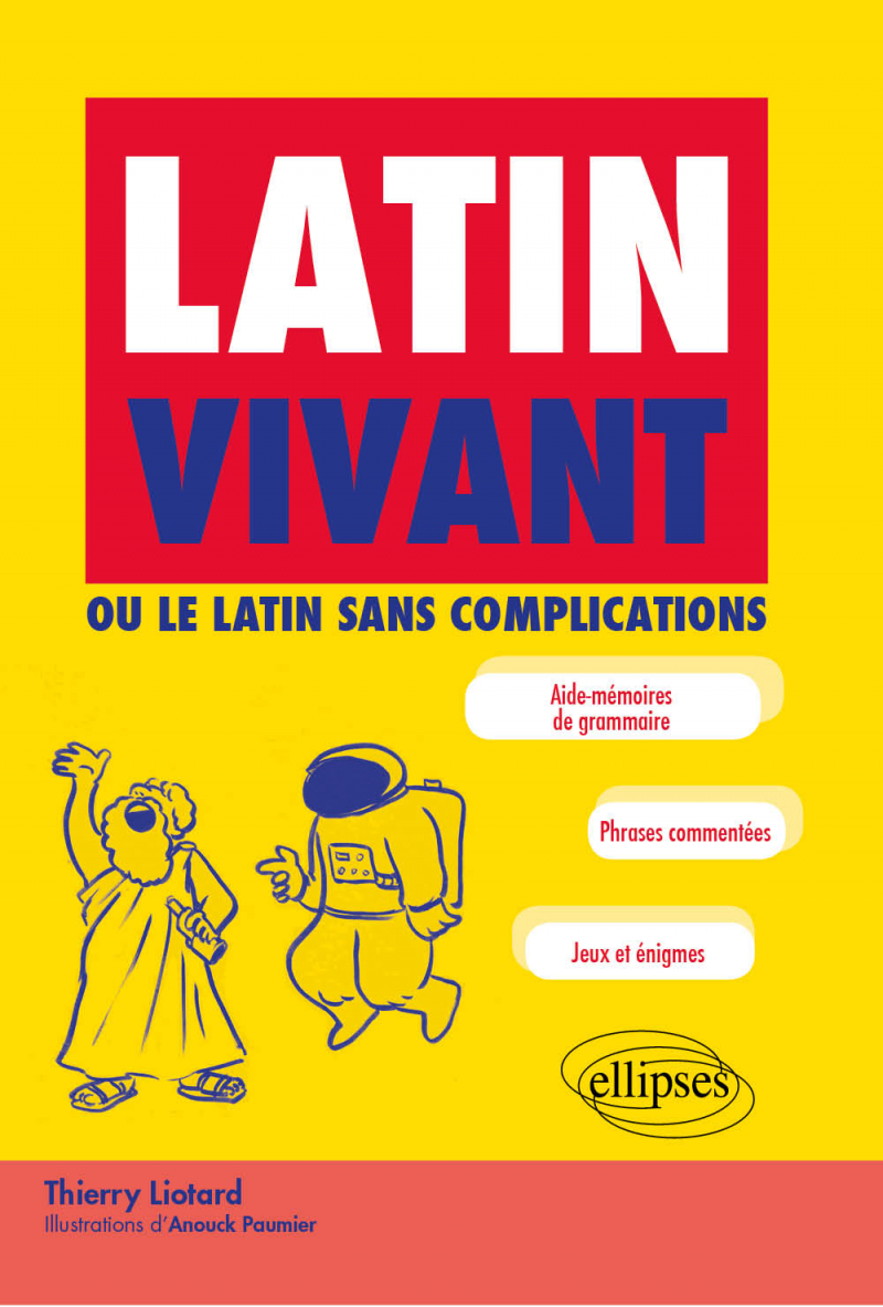 Latin vivant ou le latin sans complications