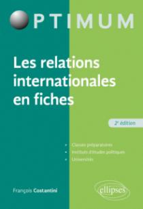 Les relations internationales en fiches - 2e édition