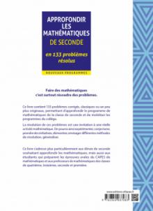 Approfondir les mathématiques de Seconde en 133 problèmes résolus - Nouveaux programmes