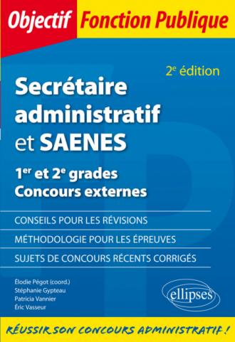 Secrétaire administratif et SAENES - 1er et 2e grades - Concours externes - 2e édition