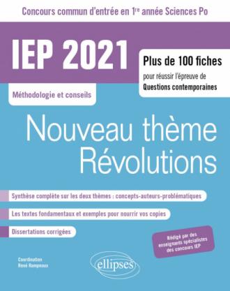 Concours commun IEP 2021. Plus de 100 fiches pour réussir l'épreuve de questions contemporaines - entrée en 1re année - Nouveau thème / Révolutions